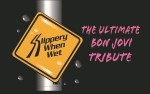 Image for Slippery When Wet: The USA #1 Bon Jovi Tribute