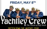Image for New Date: Yachtley Crew - Batten Down The Hatches Tour - Presented by NuLevel Entertainment
