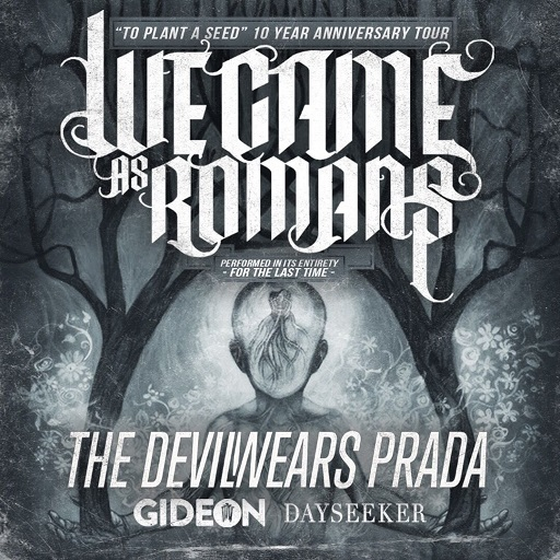 Image for *POSTPONED* We Came As Romans: To Plant A Seed 10 Year Anniversary Tour
