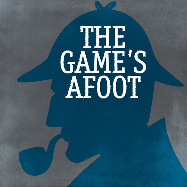 Image for THE GAME'S AFOOT