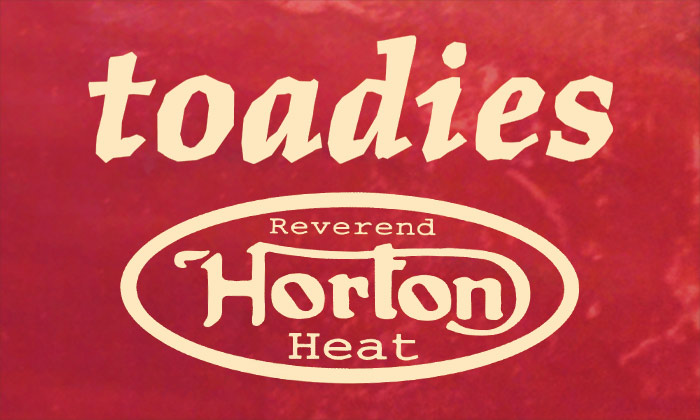 Image for Toadies and Reverend Horton Heat